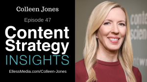 "podcast episode information with photo of Colleen Jones, author of ""The Content Advantage"""