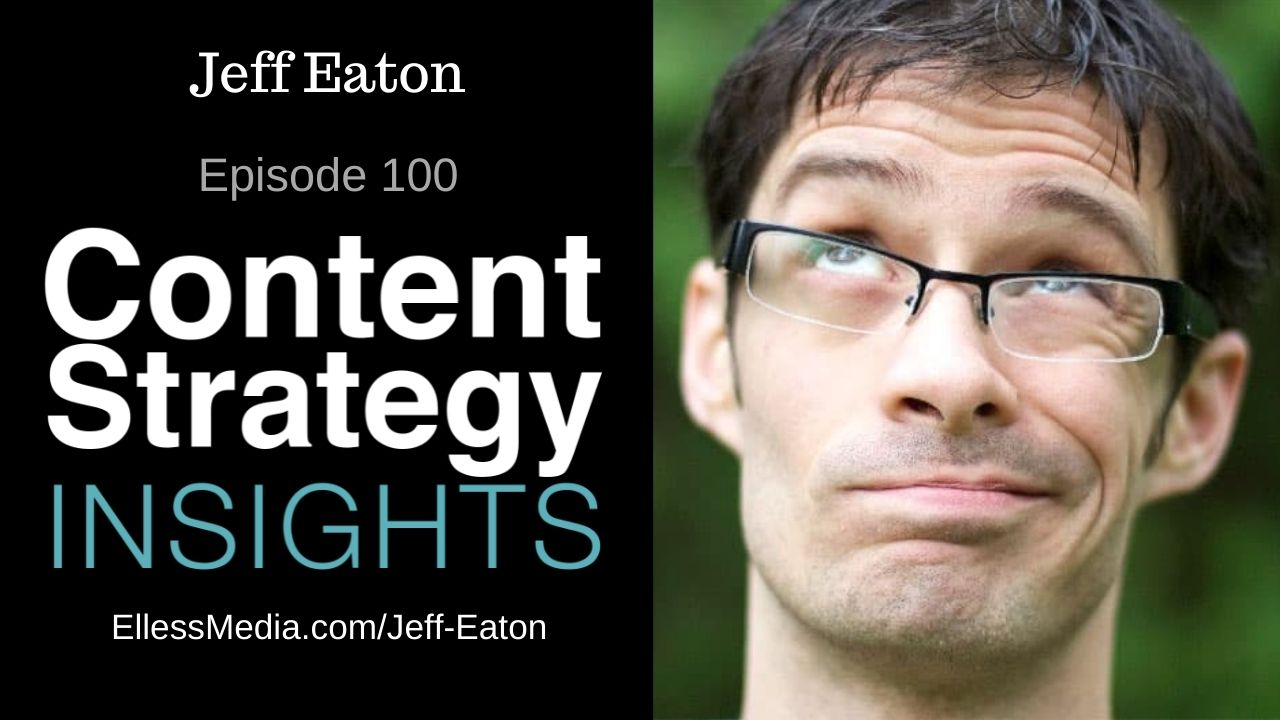 podcast cover art for interview with Jeff Eaton, content modeling expert