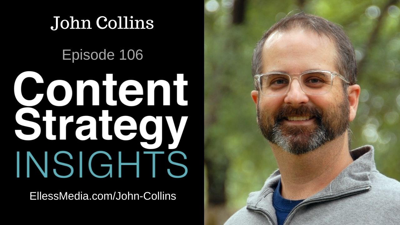 podcast cover art for interview with John Collins, content engineering expert