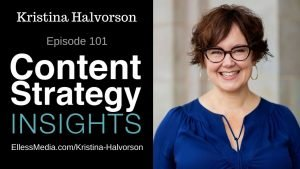 podcast cover art for interview with Kristina Halvorson, content strategy community leader
