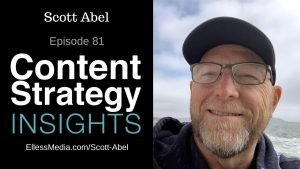 """podcast cover art for interview with Scott Abel, """"The Content Wrangler,"""" pioneering content strategist"""