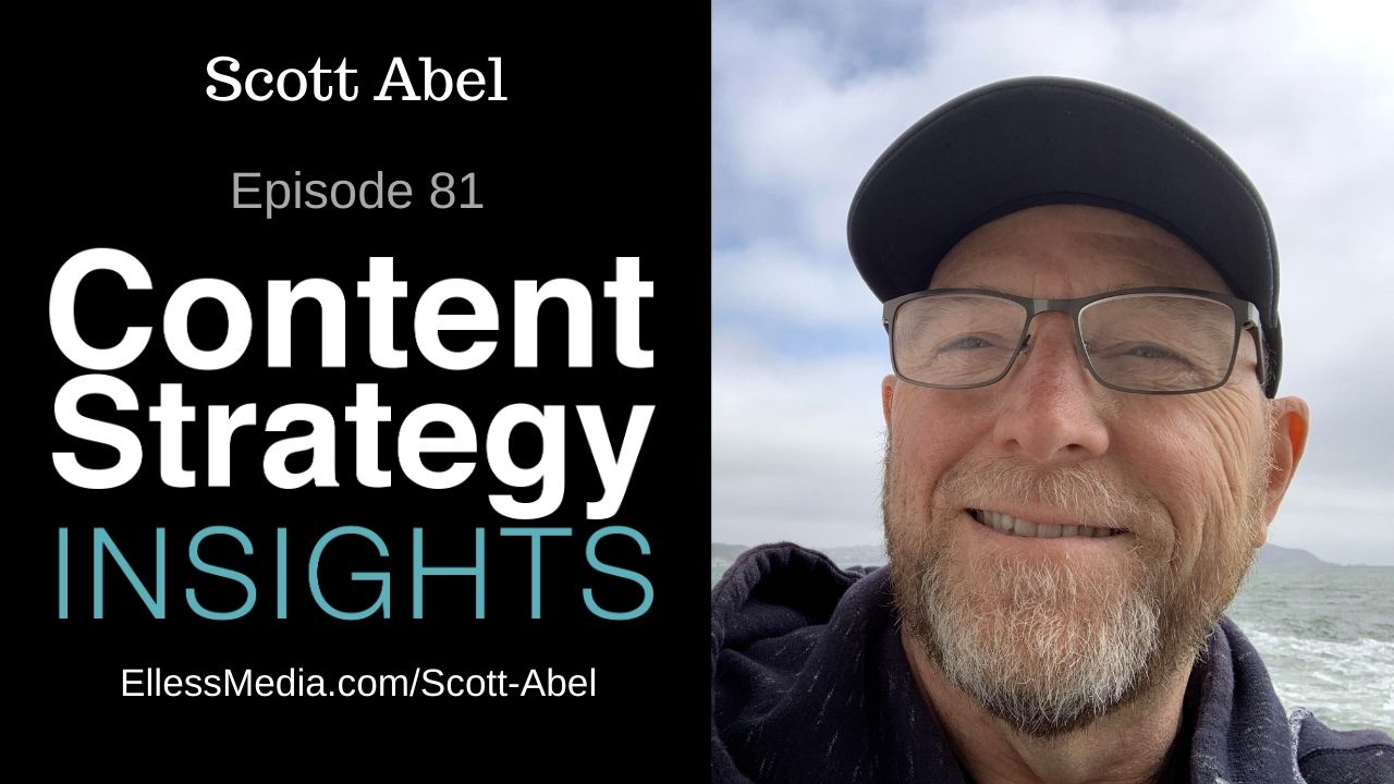 "podcast cover art for interview with Scott Abel, ""The Content Wrangler,"" pioneering content strategist"