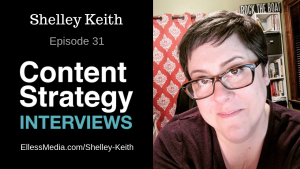Shelley Keith: Content Governance – Episode 31