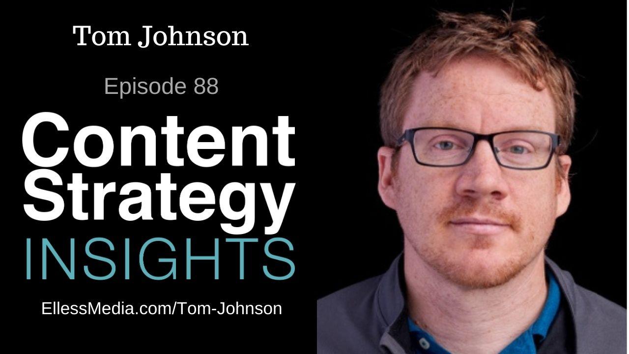 podcast cover art for interview with Tom Johnson, API documentation expert